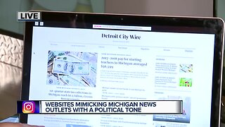 Websites mimicking Michigan news outlets with a political tone