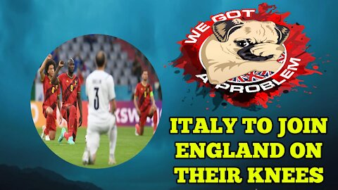 Italy Expected To Take The Knee In Solidarity With England At The Euro Final