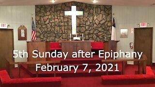 5th Sunday after Epiphany Worship, February 7, 2021