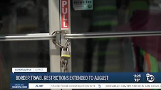 Border travel restrictions extended to August