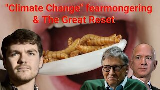 """Nick Fuentes    """"Climate Change"""" fearmongering & The Great Reset"""