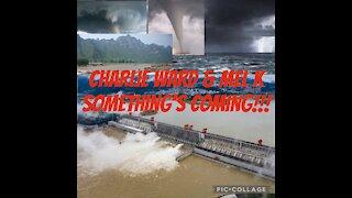 Charlie Ward & Mel k Update Something Big is coming!!!