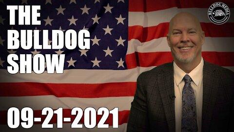 The Bulldog Show | September 21, 2021
