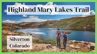 Great Hike in Southwest Colorado! Highland Mary Lakes Trail