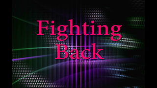 Fighting Back Show 06_16_2021 Seg 1/2
