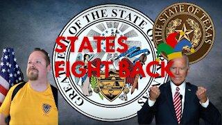 States Start Fighting Back