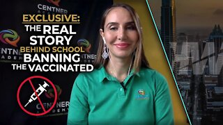 EXCLUSIVE: THE REAL STORY BEHIND SCHOOL BANNING THE VACCINATED