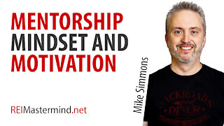 Mentorship, Mindset, and Motivation with Mike Simmons
