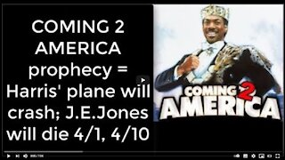 2021_03_30-1 Coming 2 America prophecy
