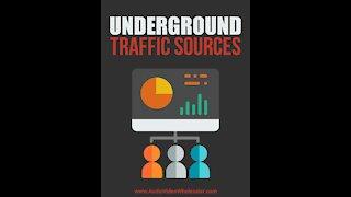 Underground Traffic Sources - Video 1