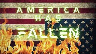 WARNING! America Has Fallen.