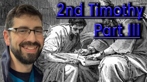 Faith Review 2nd Timothy part 3
