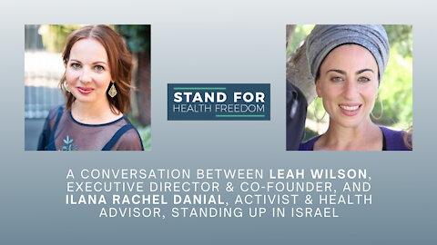 Leah Wilson Interviews Ilana Rachel Daniel | Stand for Health Freedom