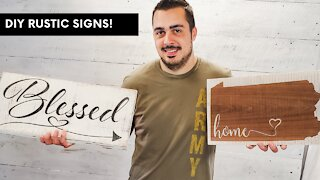 Rustic Sign Tutorial -- Make Your Own Signs