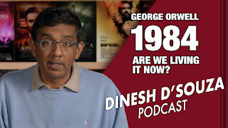 Ep. 2 BIG BROTHER PAYS A VISIT Dinesh D'Souza Podcast