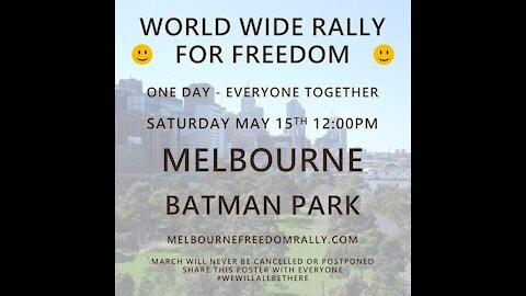 World Wide Rally for Freedom Melbourne Australia 15 May 2021