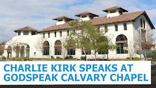 Charlie Kirk Speaks At Godspeak Calvary Chapel