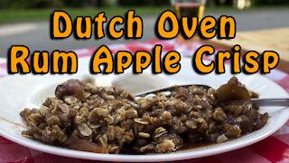 Dutch Oven Rum Apple Crisp