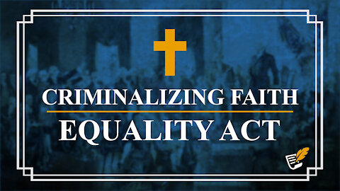 Equality Act Attacks Religious Freedom   Constitution Corner