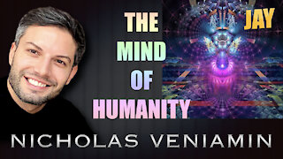 Jay Discusses The Mind Of Humanity with Nicholas Veniamin