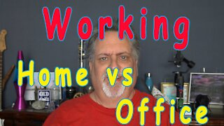 Working From Home vs Working From the Office