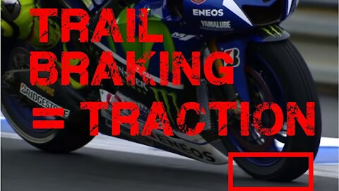 Trail Braking = Front Tire Weight = Better Traction