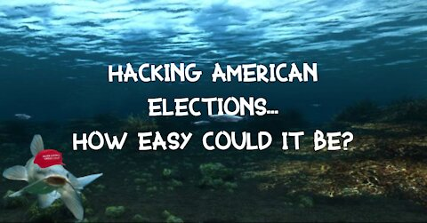 Hacking American Elections: How Easy Could It Be?