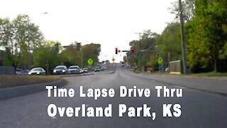 Time Lapse Drive Thru Overland Park, KS