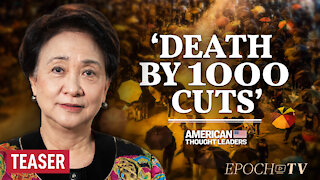 Hong Kong's 'Iron Lady' Emily Lau: 'The Game Is Not Over'   American Thought Leaders   TEASER