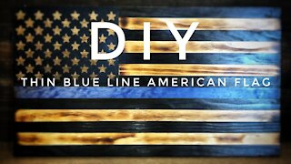How to Make a wooden Thin Blue Line Flag