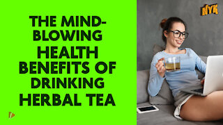 Why Should You Drink Herbal Tea?