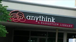 Anythink Libraries reopening 7 libraries today