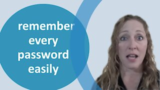How to always remember your passwords