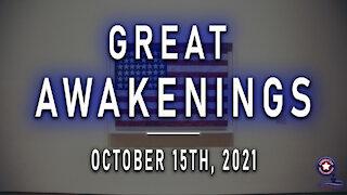 Great Awakenings - October 15th, 2021