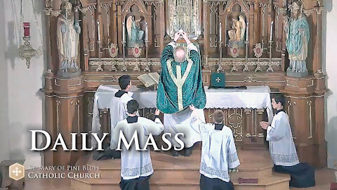 Holy Mass for Wednesday Oct. 13, 2021