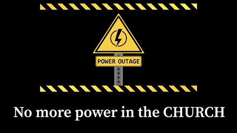 The Church has lost its power….
