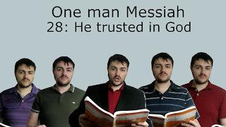 One man Messiah - He trusted in God - Handel