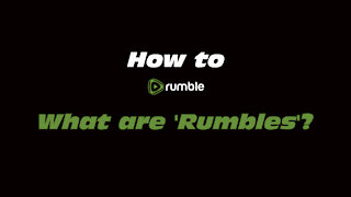 How to Rumble: What are 'Rumbles'?