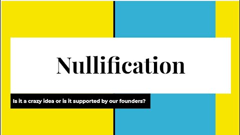 Nullification (in 7 minutes)
