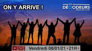 ON Y ARRIVE ! INTEGRALE (live du 8 Janvier)