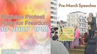 Brighton Rally For Freedom 10th July 2021 Pre-March Speeches
