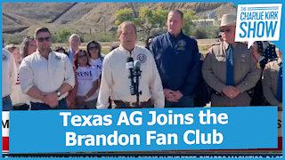 Texas AG Joins the Brandon Fan Club