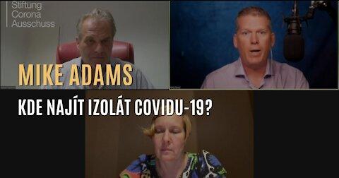 Reiner Fuellmich & Mike Adams: Kde najít izolát covidu-19?