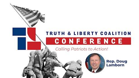2021 Truth & Liberty Conference: Rep. Doug Lamborn