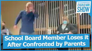 School Board Member Loses it After Confronted by Parents