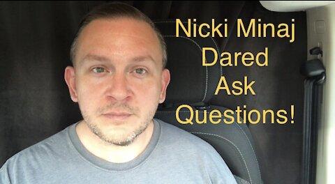 C19 Jab Questions For Nicki Minaj And Fauci