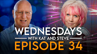 WEDNESDAYS WITH KAT AND STEVE - Episode 34
