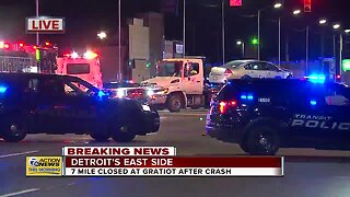 Crash shuts down 7 Mile at Gratiot