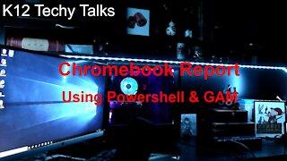 Chromebook Report using GAM