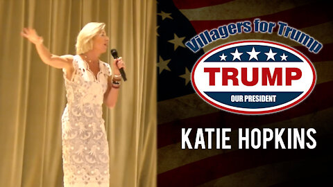 Villagers for Trump May 6 Rally with Katie Hopkins